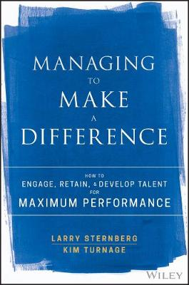 Managing to Make a Difference by Larry Sternberg