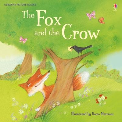 The Fox and the Crow by Rosie Dickins