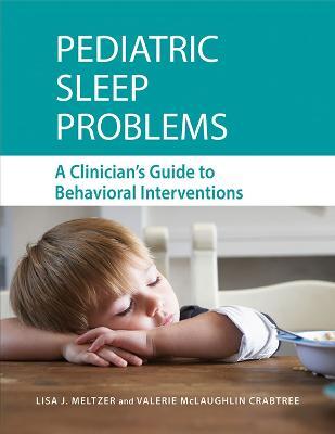 Pediatric Sleep Problems by Lisa J. Meltzer