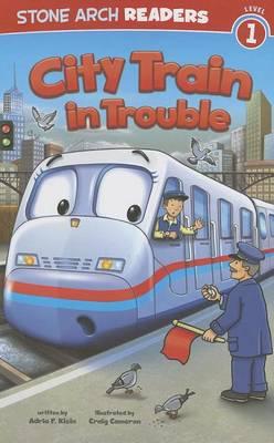 City Train in Trouble by Adria F. Klein