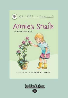 Annie's Snails by Dianne Wolfer