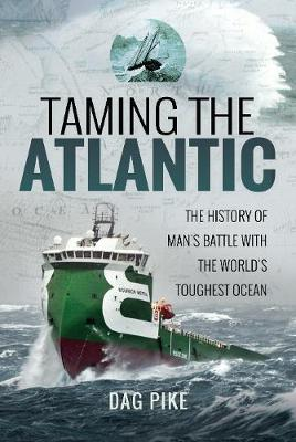Taming the Atlantic by Dag Pike