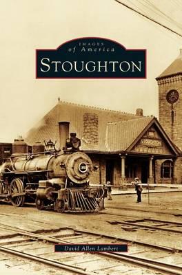 Stoughton by David Allen Lambert