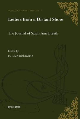 Letters from a Distant Shore by E E Richardson