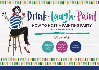 Drink Laugh Paint: How To Host A Painting Party by The Paint Bar