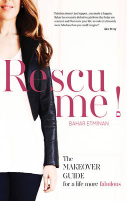 RESCU ME by Bahar Etminan