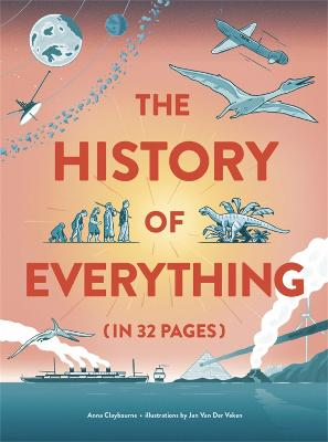 The History of Everything in 32 Pages book