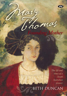 Mary Thomas: Founding Mother book