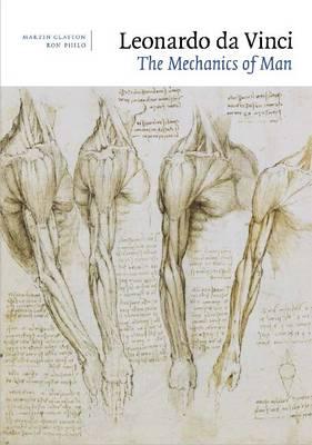 Leonardo da Vinci: The Mechanics of Man by Martin Clayton