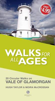 Walks for All Ages Vale of Glamorgan by Hugh Taylor