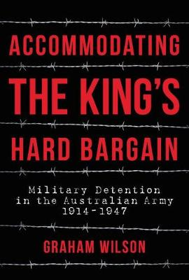 Accommodating the King's Hard Bargain by Graham Wilson
