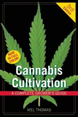 Cannabis Cultivation by Mel Thomas