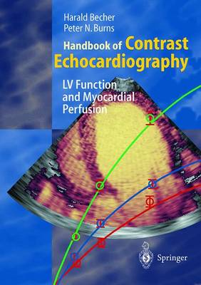 Handbook of Contrast Echocardiography by H. Becher