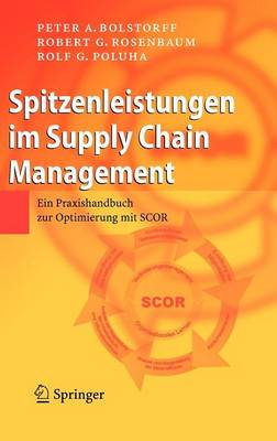 Spitzenleistungen Im Supply Chain Management by Peter Bolstorff