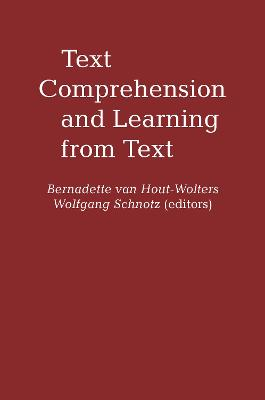 Text Comprehension And Learning by Bernadette Van Hout-Wolters