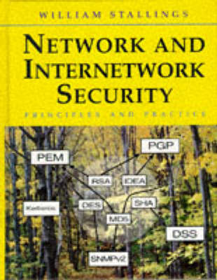 Network and Internetwork Security: Principles and Practice by William Stallings