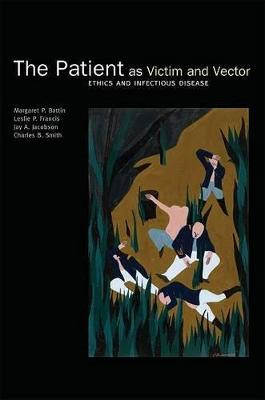 Patient as Victim and Vector by Margaret P. Battin