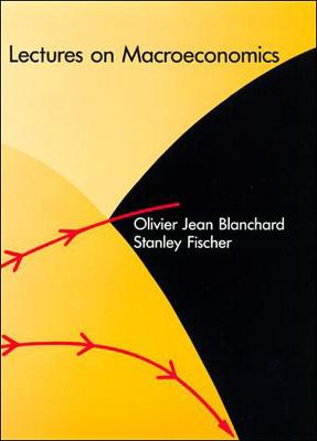 Lectures on Macroeconomics by Olivier Blanchard
