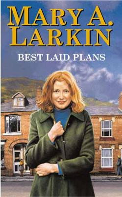 Best Laid Plans by Mary Larkin