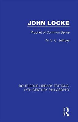 John Locke: Prophet of Common Sense book