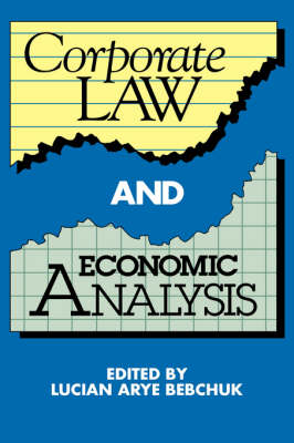 Corporate Law and Economic Analysis by Lucian Bebchuk