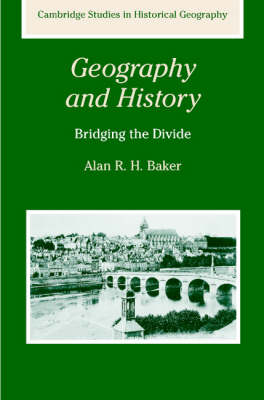 Geography and History by Alan R. H. Baker
