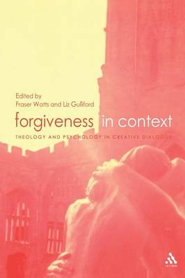 Forgiveness in Context by Liz Gulliford