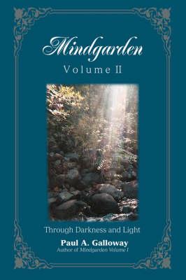 Mindgarden: Volume II by Paul Galloway