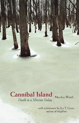 Cannibal Island by Nicolas Werth