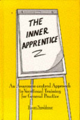 Neighbour: the inner  apprentice by Roger Neighbour