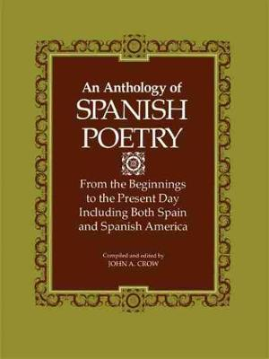 Anthology of Spanish Poetry by John A. Crow