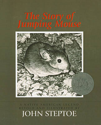 Story of Jumping Mouse by John Steptoe