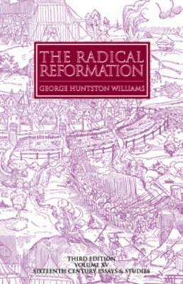 Radical Reformation, 3rd Edition book