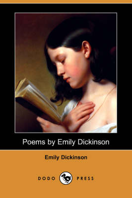 Poems by Emily Dickinson (Dodo Press) by Emily Dickinson