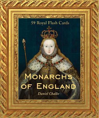 Monarchs of England by Dan Chalke