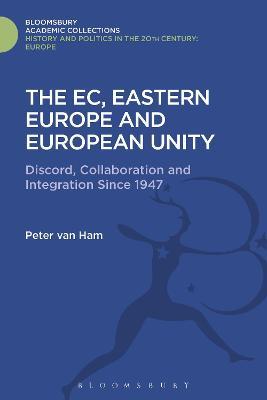 EC, Eastern Europe and European Unity by Peter Van Ham