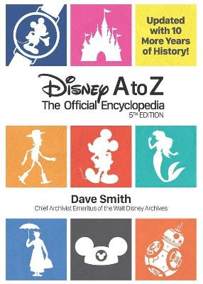 Disney A To Z (fifth Edition) by Dave Smith
