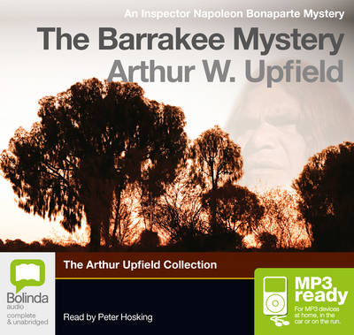 The Barrakee Mystery by Arthur W. Upfield
