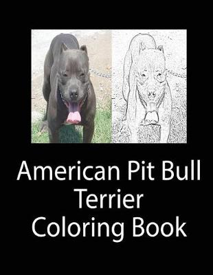 American Pit Bull Terrier Coloring Book by Tim Jackson