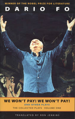 We Won't Pay! We Won't Pay! And Other Works by Dario Fo