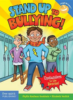 Stand Up to Bullying! by Phyllis Kaufman Goodstein