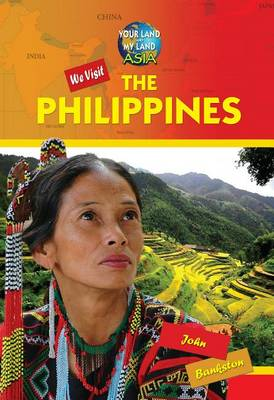 We Visit the Philippines by John Bankston
