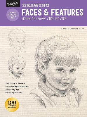 Drawing: Faces & Features: Learn to draw step by step by Debra Kauffman Yaun
