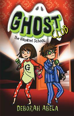 Ghost Club 2 by Deborah Abela