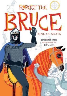Robert the Bruce by James Robertson