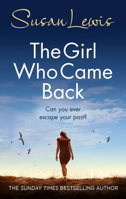 The Girl Who Came Back by Susan Lewis
