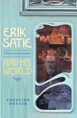 Erik Satie by Caroline Potter