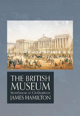 British Museum by James Hamilton