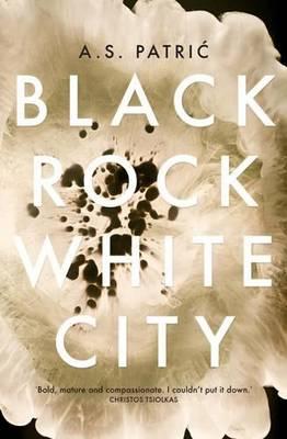 Black Rock White City by A.S. Patric