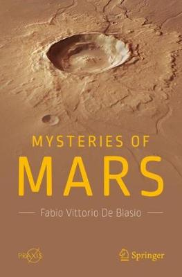 Mysteries of Mars by Fabio Vittorio De Blasio